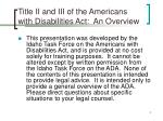 title ii and iii of the americans with disabilities act an overview