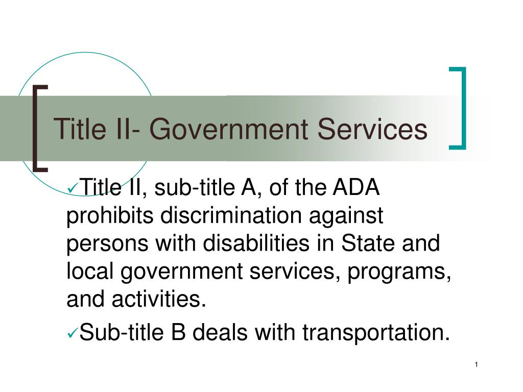 Title II- Government Services