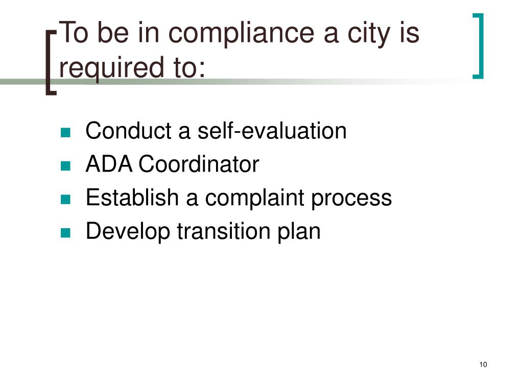 To be in compliance a city is required to: