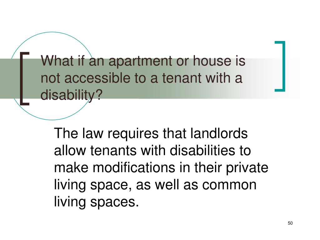What if an apartment or house is not accessible to a tenant with a disability?