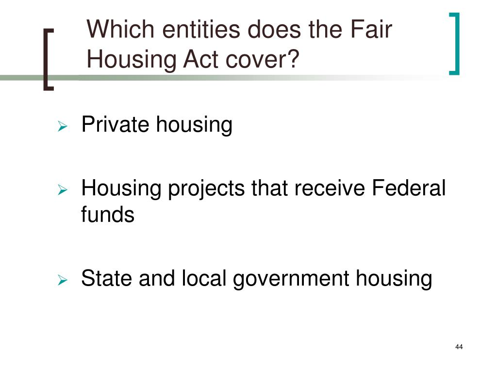 Which entities does the Fair Housing Act cover?