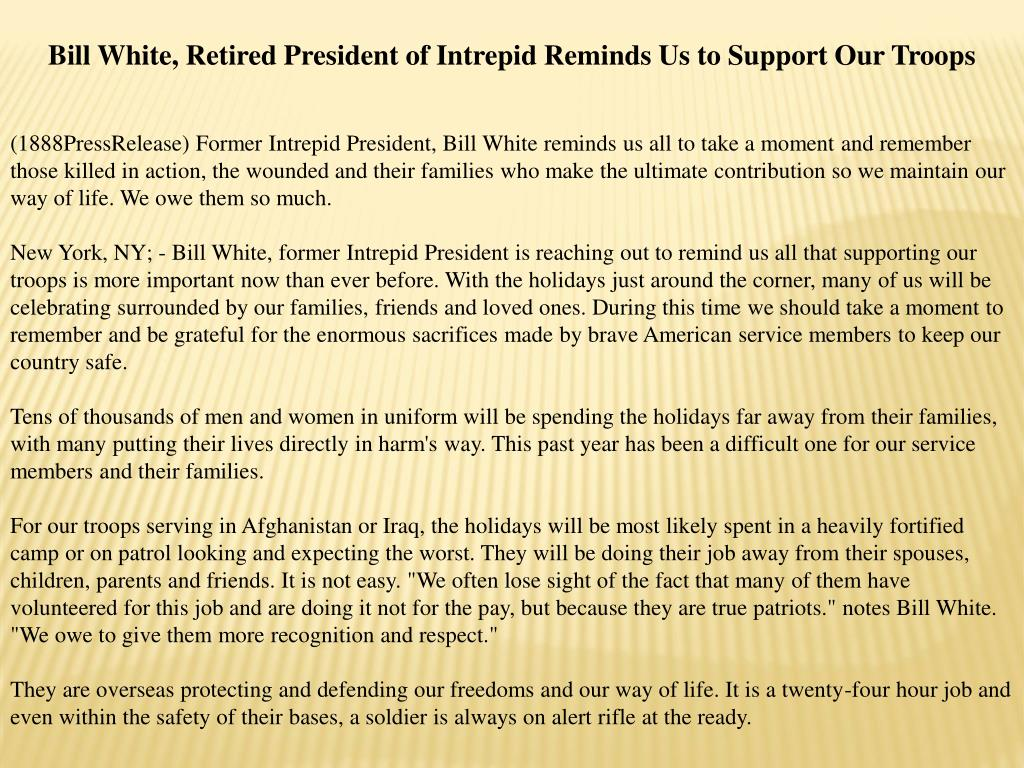 Bill White, Retired President of Intrepid Reminds Us to Support Our Troops