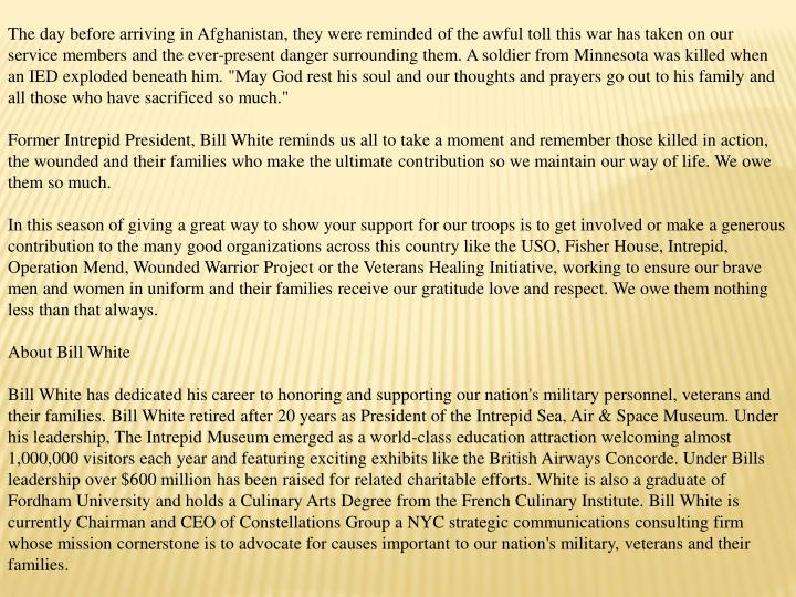 The day before arriving in Afghanistan, they were reminded of the awful toll this war has taken on o...