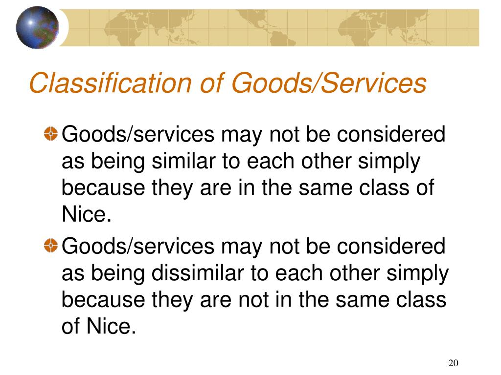 Classification of Goods/Services