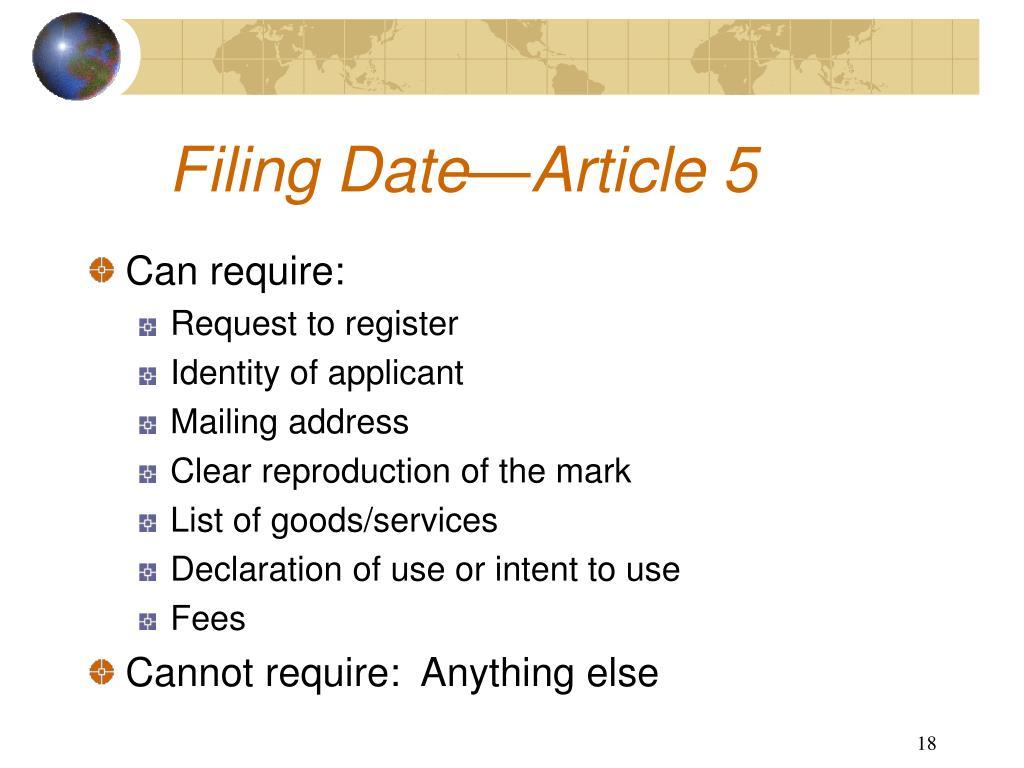 Filing Date—Article 5