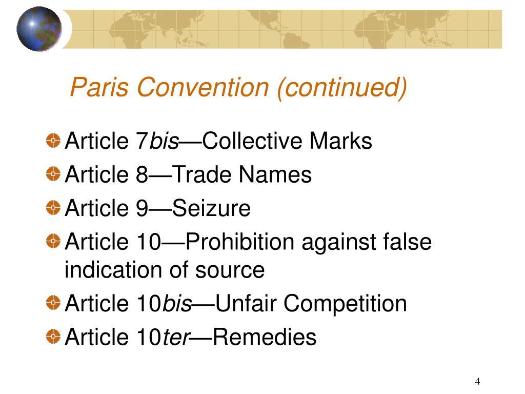 Paris Convention (continued)