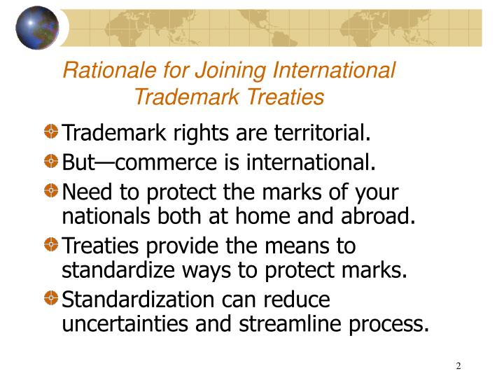 Rationale for joining international trademark treaties