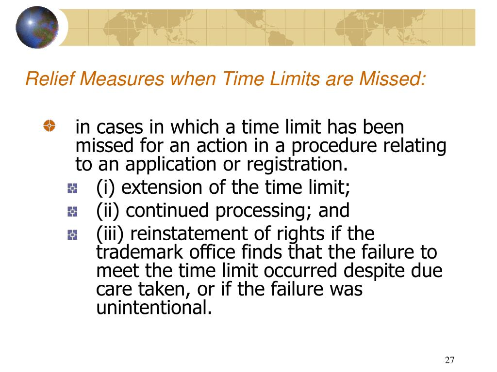 Relief Measures when Time Limits are Missed: