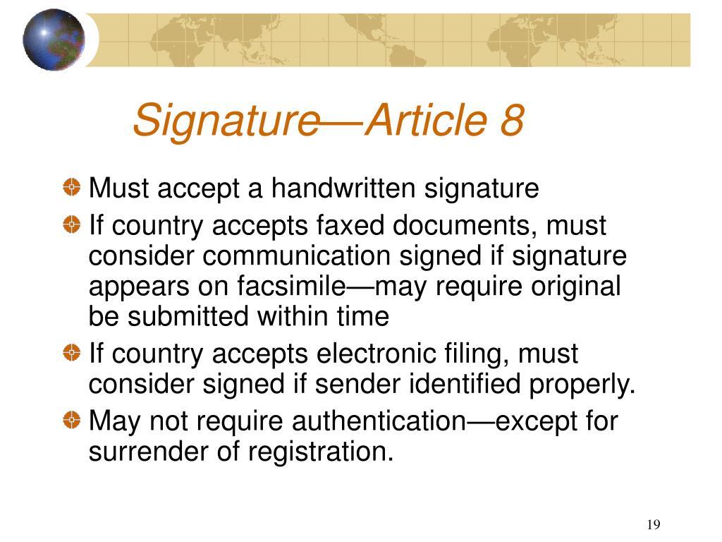 Signature—Article 8