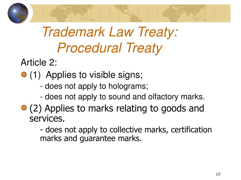 Trademark Law Treaty: Procedural Treaty