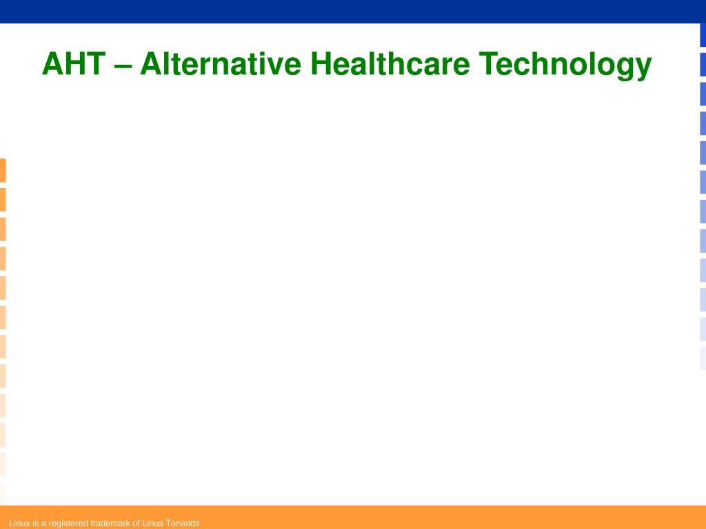 AHT – Alternative Healthcare Technology