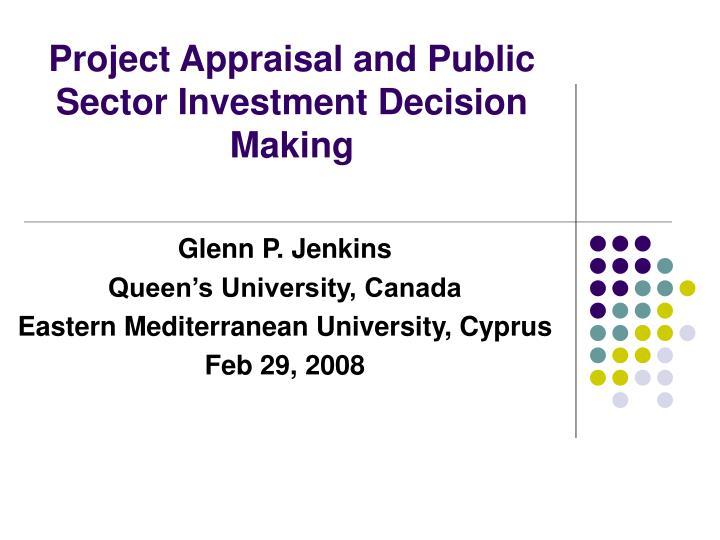 Project appraisal and public sector investment decision making
