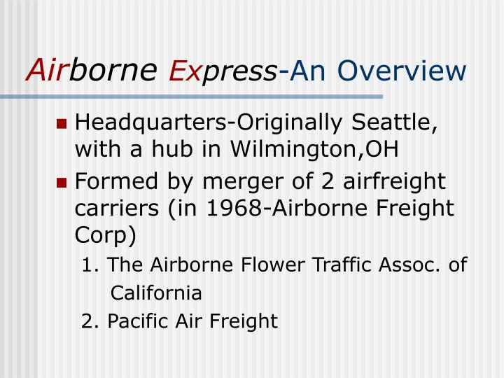 Air borne ex press an overview