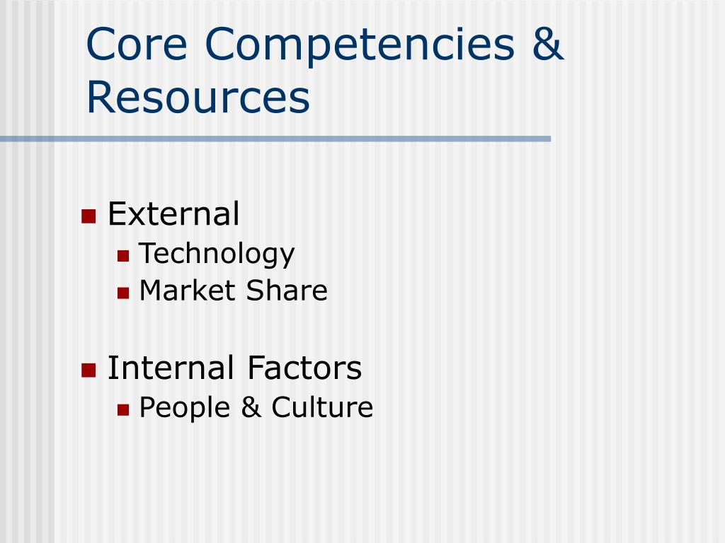 Core Competencies & Resources