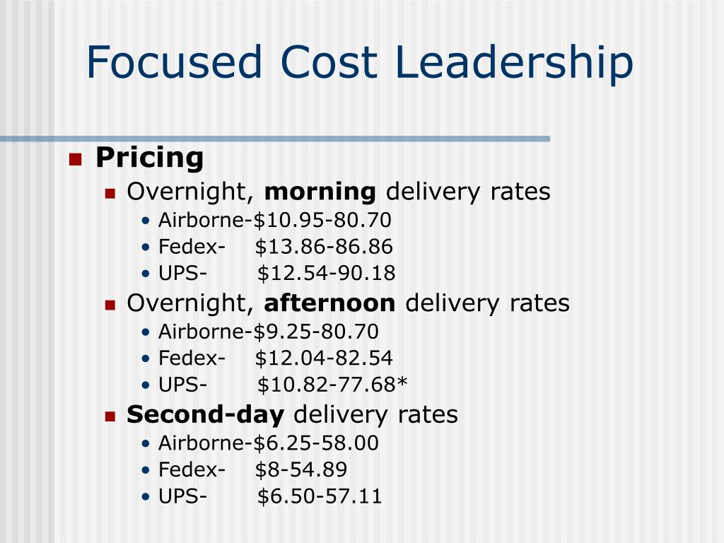 Focused Cost Leadership