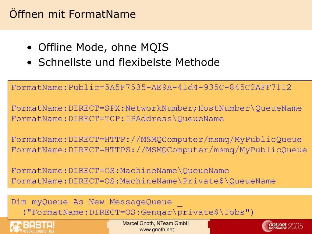 Öffnen mit FormatName