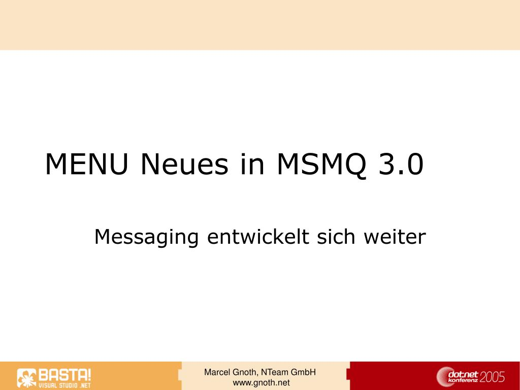 MENU Neues in MSMQ 3.0