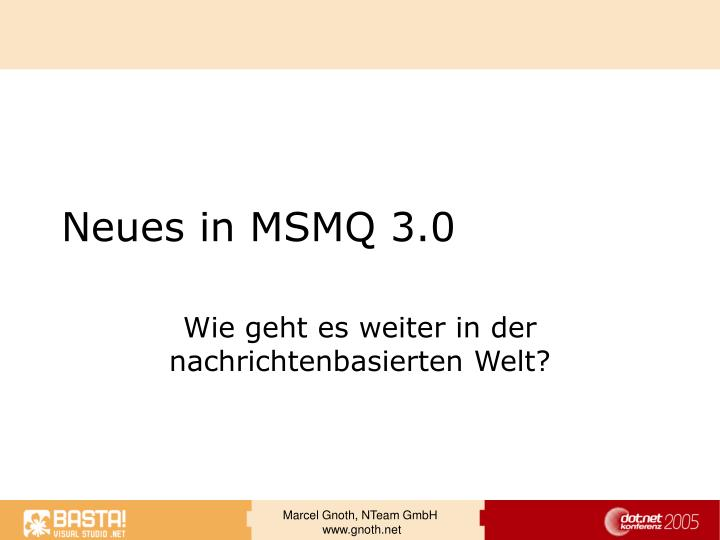 Neues in msmq 3 0