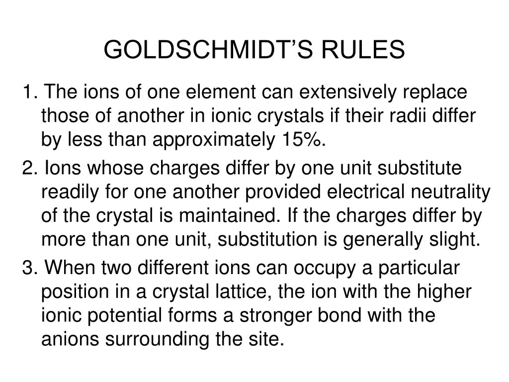 GOLDSCHMIDT'S RULES