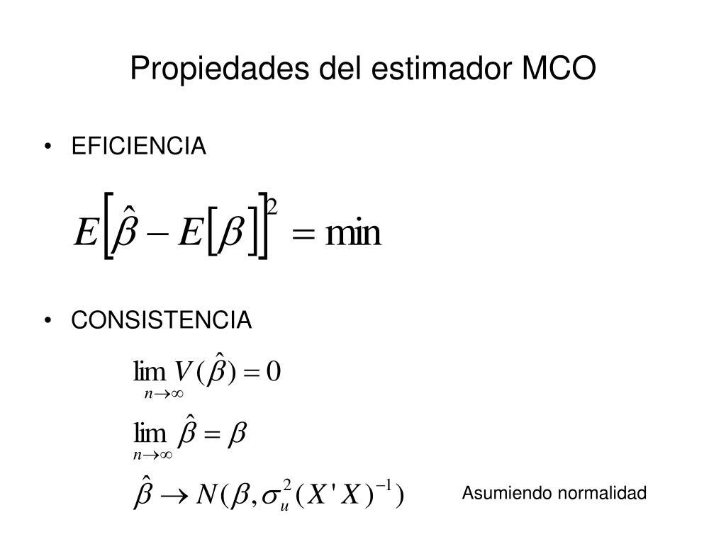 Propiedades del estimador MCO