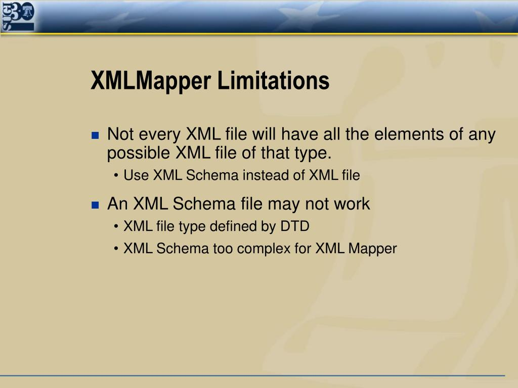 XMLMapper Limitations