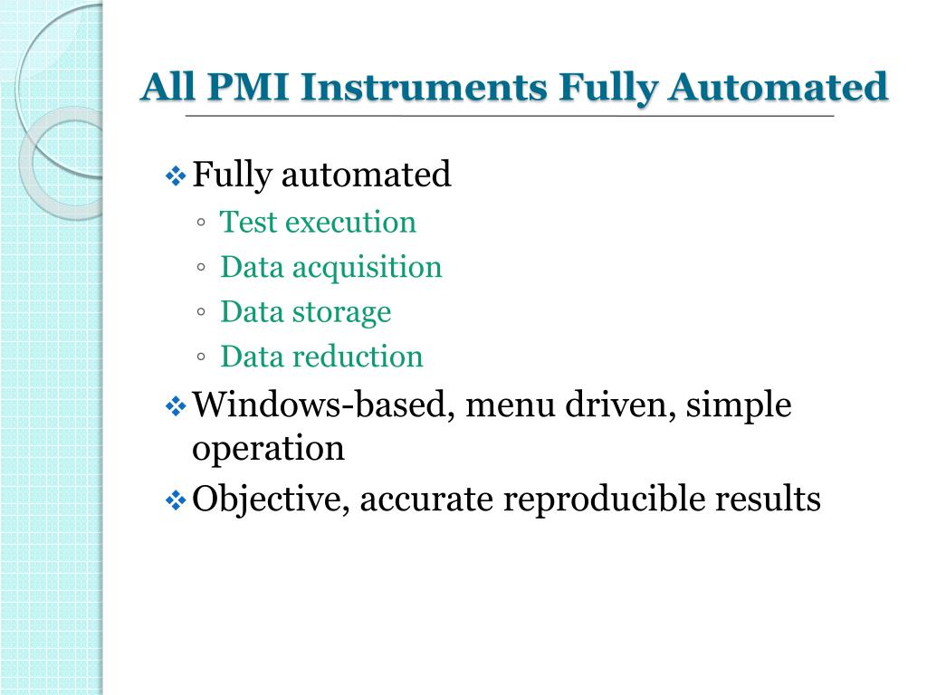 All PMI Instruments Fully Automated