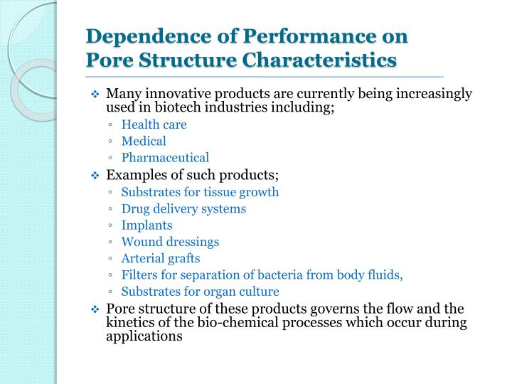 Dependence of performance on pore structure characteristics l.jpg