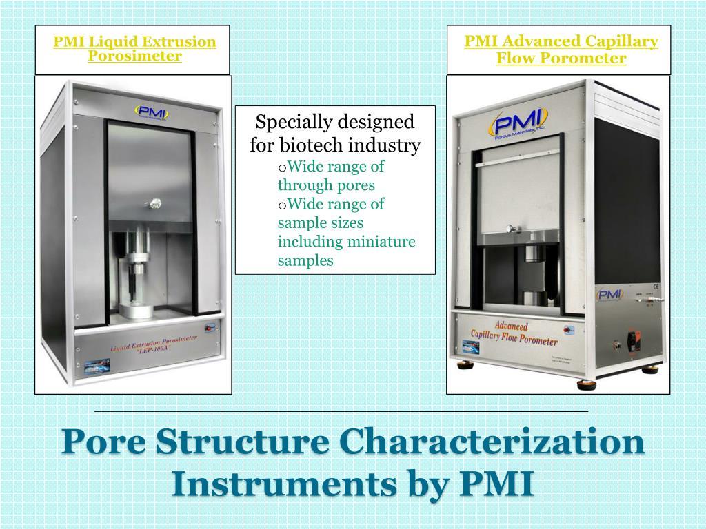 PMI Liquid Extrusion