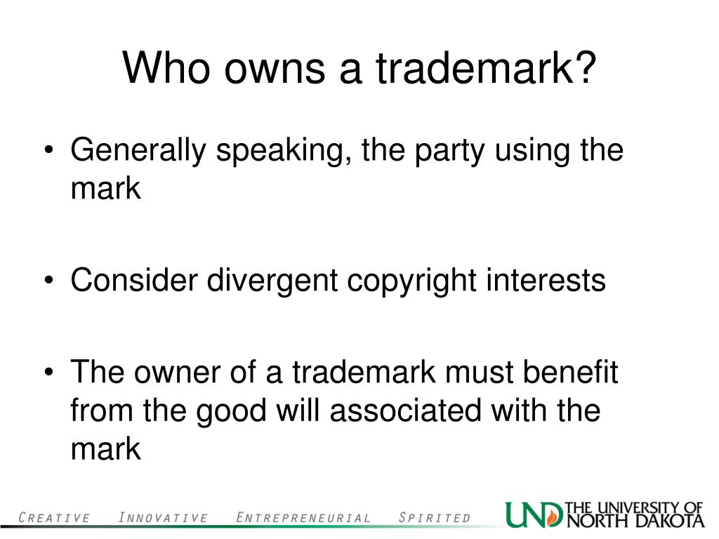 Who owns a trademark?