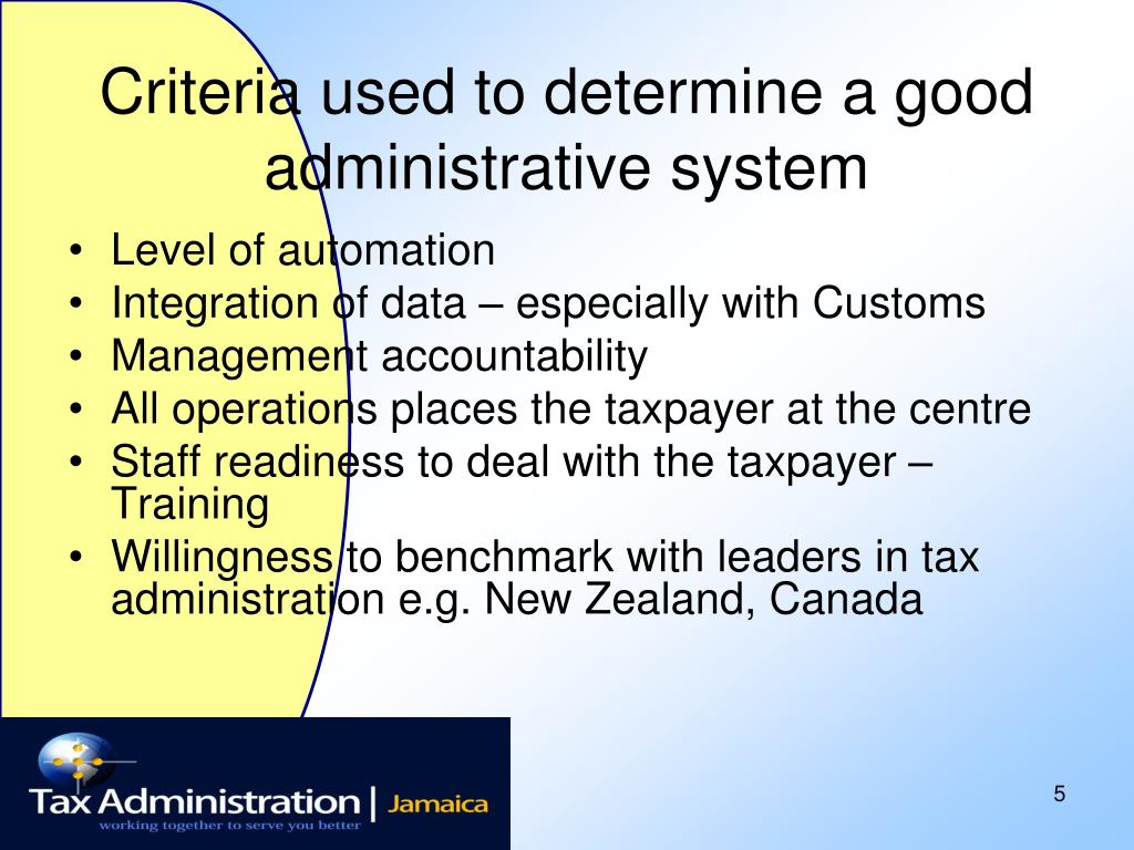Criteria used to determine a good administrative system