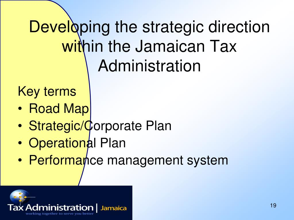 Developing the strategic direction within the Jamaican Tax Administration