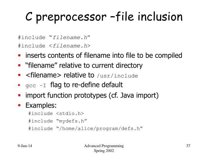 C preprocessor –file inclusion