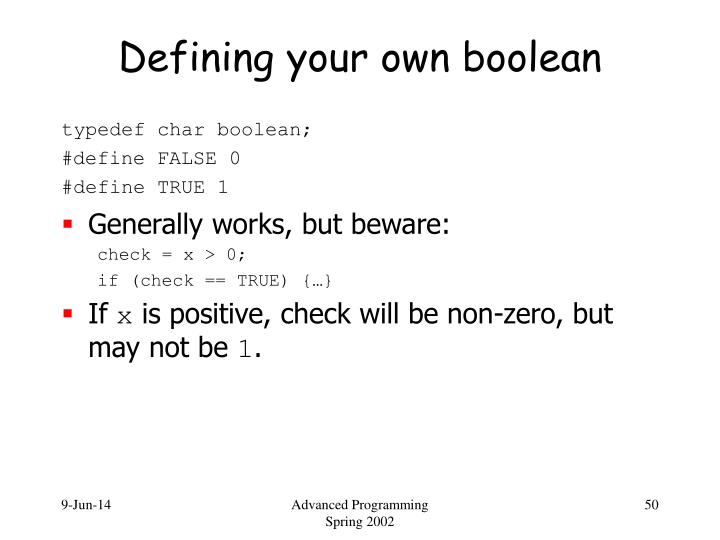 Defining your own boolean