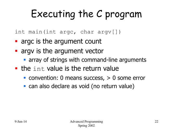 Executing the C program