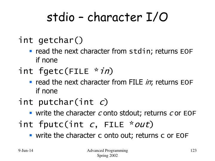 stdio – character I/O