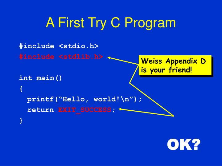 A First Try C Program