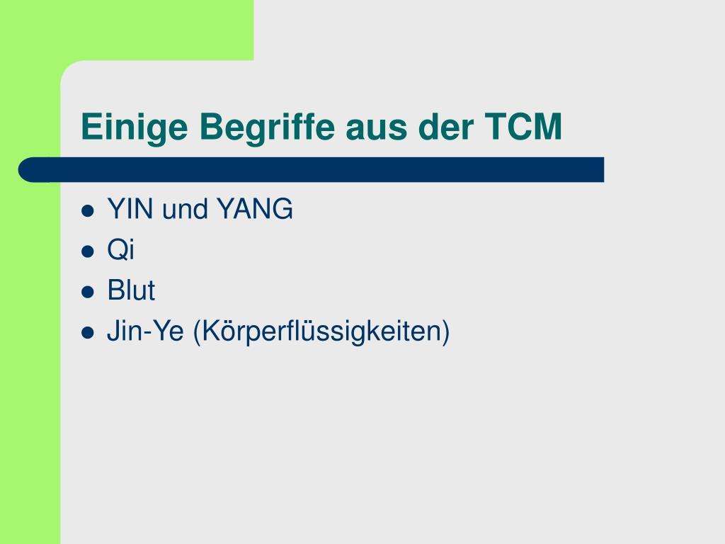 Einige Begriffe aus der TCM