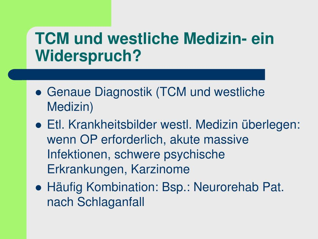 TCM und westliche Medizin- ein Widerspruch?