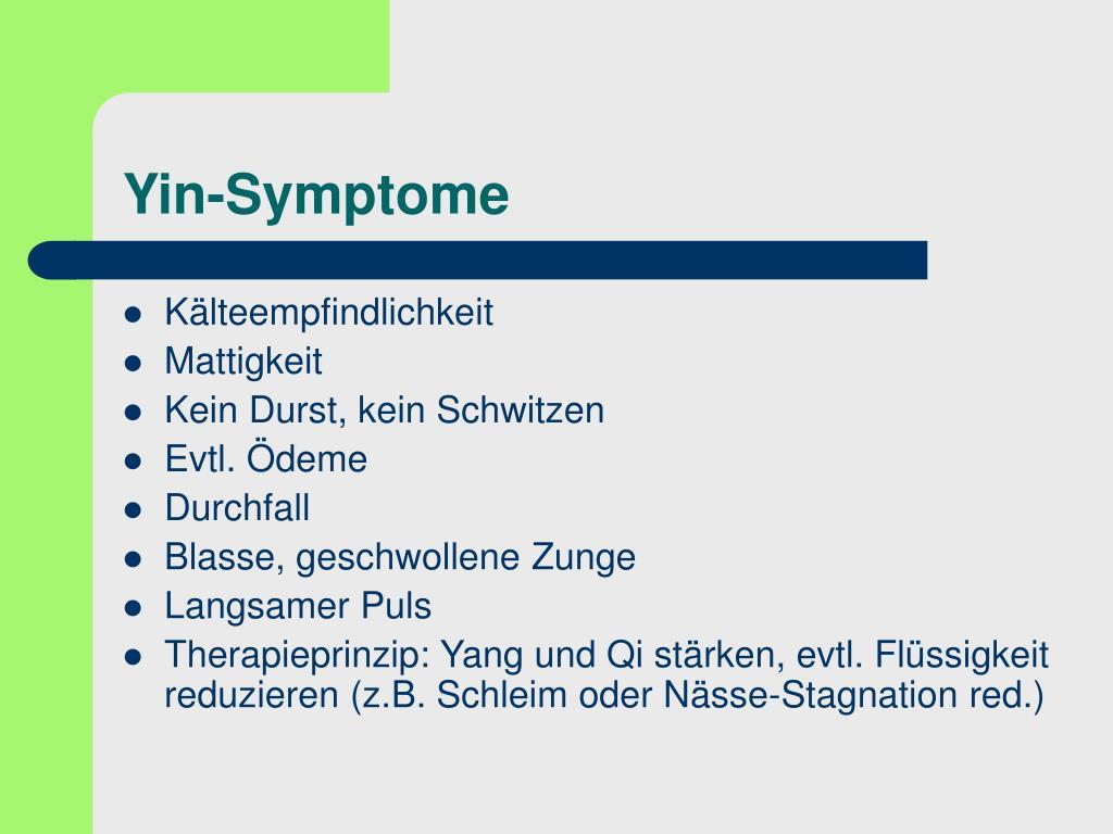 Yin-Symptome