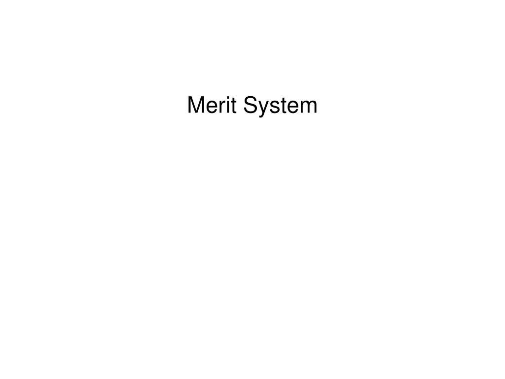 Merit System