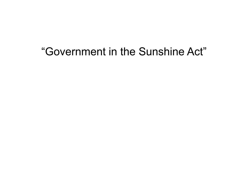 """""""Government in the Sunshine Act"""""""