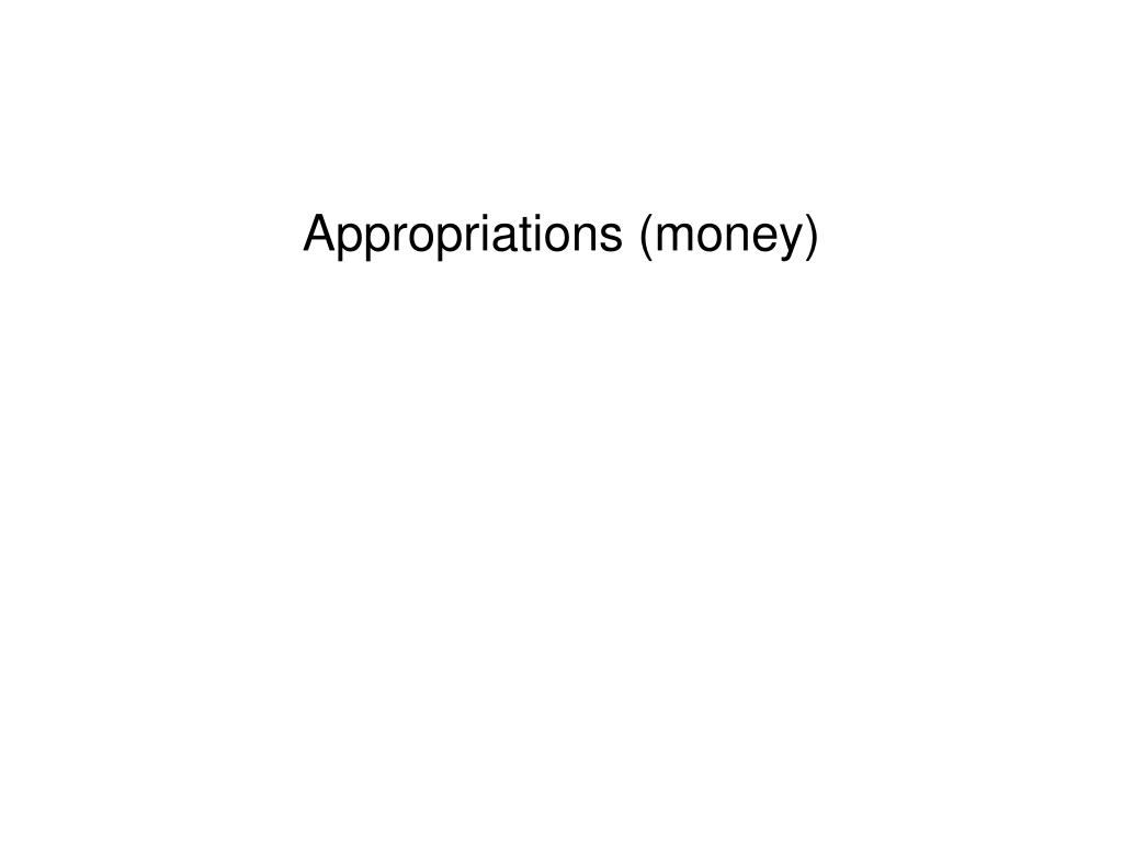 Appropriations (money)