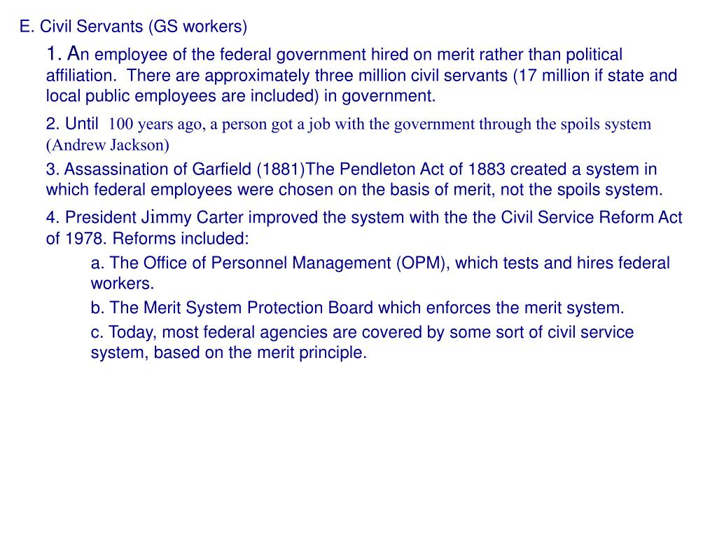 E. Civil Servants (GS workers)