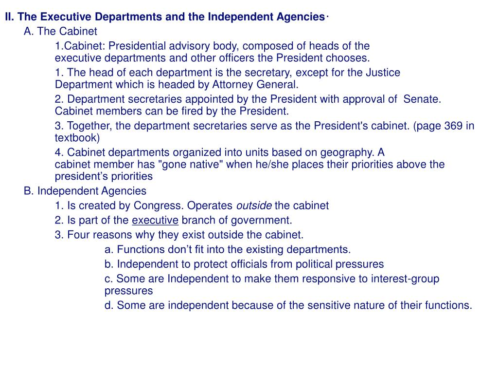 II. The Executive Departments and the Independent Agencies