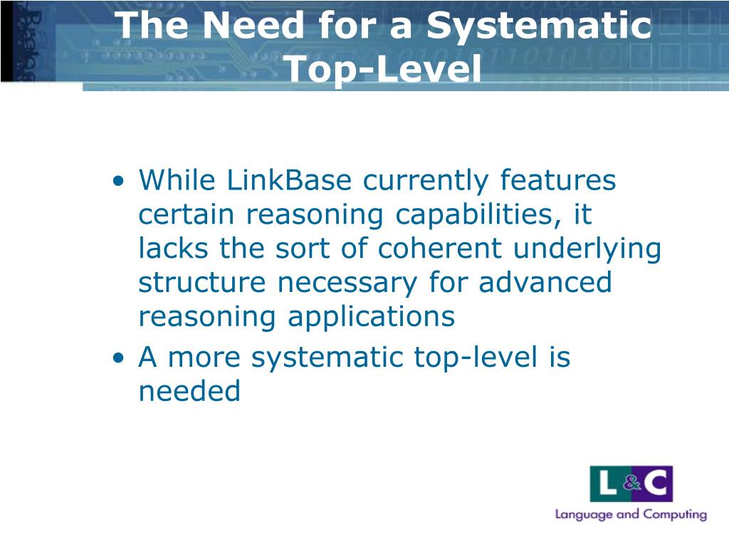 The Need for a Systematic Top-Level