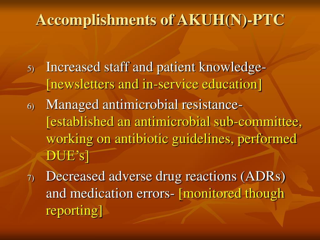 Accomplishments of AKUH(N)-PTC
