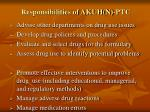 responsibilities of akuh n ptc