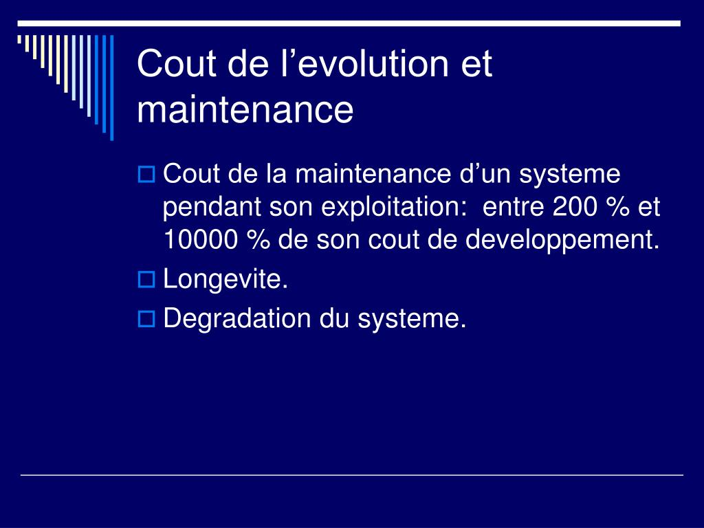 Cout de l'evolution et maintenance