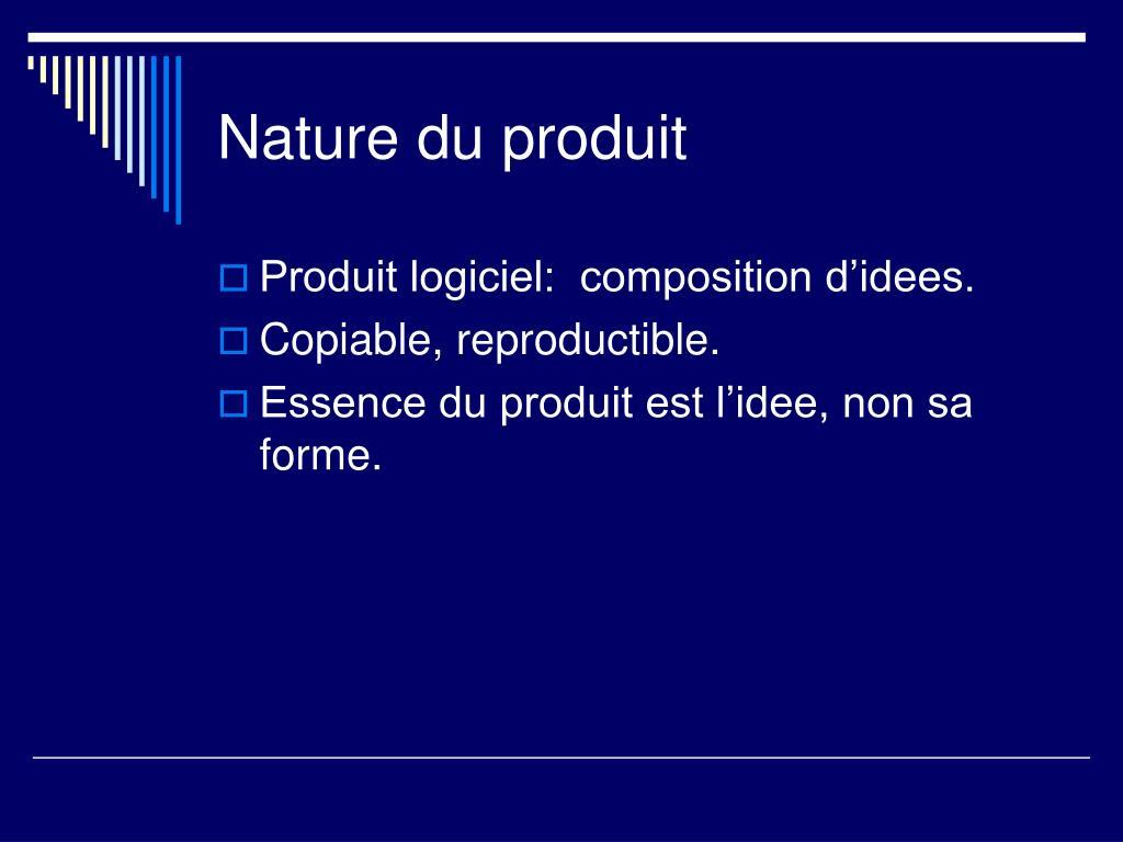 Nature du produit