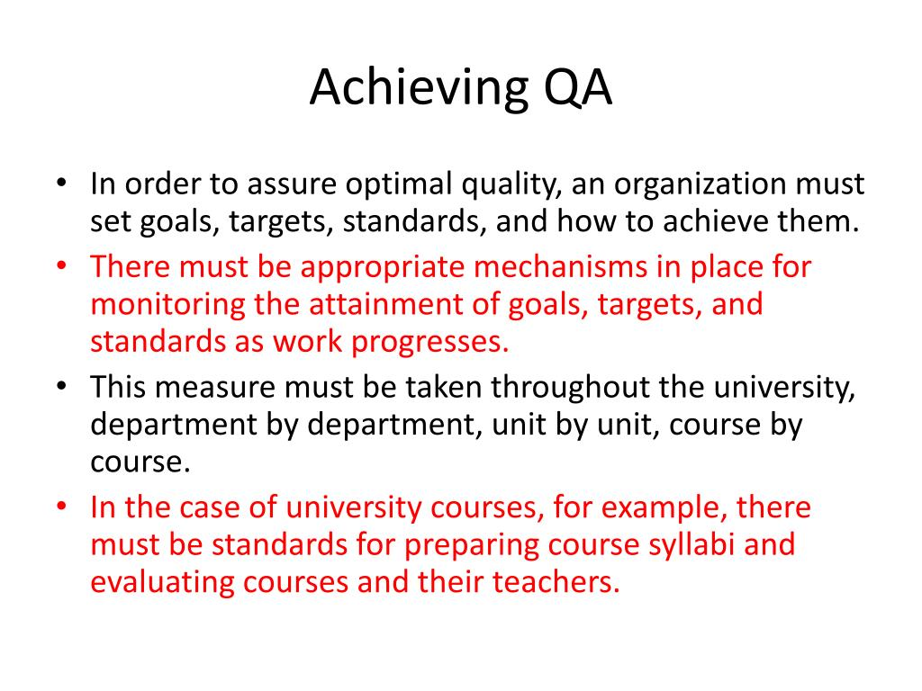 Achieving QA